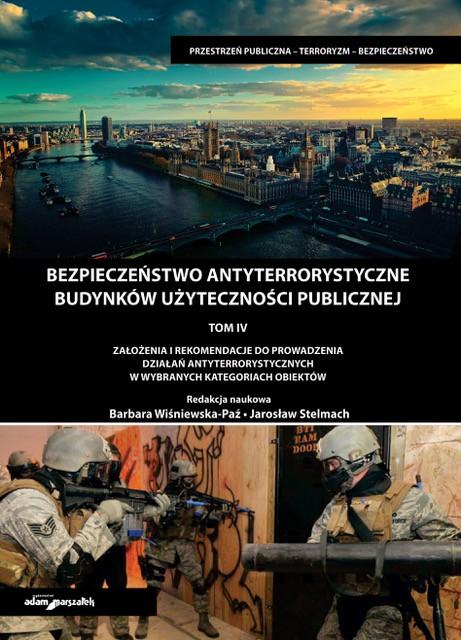 Bezpieczeństwo Antyterrorystyczne Budynków Użyteczności Publicznej tom 4